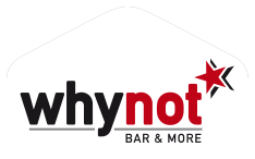 Why Not - Bar & more